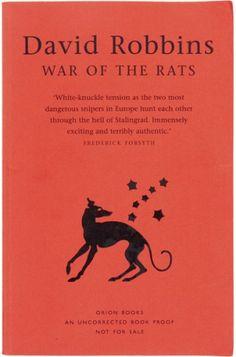 ROBBINS, David. War of the Rats. A Novel of Stalingrad.  Orion 1999.