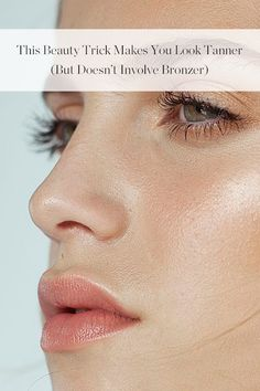 This Beauty Trick Makes You Look Tanner (But Doesn't Involve Bronzer) via @PureWow