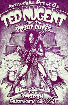 Ted Nugent at the Armadillo World Headquarters Original Concert Poster Vintage Rock Poster Rock N Roll, Rock And Roll Bands, Vintage Rock, Tour Posters, Band Posters, Vintage Concert Posters, Vintage Posters, Hard Rock, Concert Flyer
