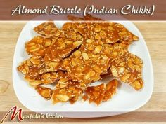Almond Brittle (Indian Chikki) Recipe by Manjula