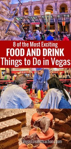 8 OF THE MOST EXCITING FOOD AND DRINK THINGS TO DO IN VEGAS