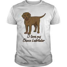 I love my Choco Labrador T-Shirts, Hoodies. Get It Now ==► https://www.sunfrog.com/Pets/I-love-my-Choco-Labrador-White-Guys.html?41382