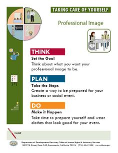 Professional Image worksheets in Taking Care of Yourself. There is also a supporting video for these worksheets.  http://www.dds.ca.gov/ConsumerCorner/thinkplando/Professional_Image.pdf