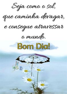 Lindos Vídeos Lindas Mensagens: Seja como o sol Day For Night, Movie Posters, Happy Birthday Quotes, Happy Day, Christian Motivational Quotes, Cute Good Morning Images, Good Morning Images, Cute Good Morning Messages, Art