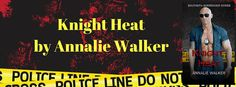 KNIGHT HEAT SOUTHERN SURRENDER SERIES BY ANNALIE WALKER