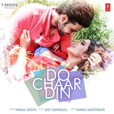 Do Chaar Din – Rahul Vaidya Full Songspk Mp3 Download   Download Link :: http://songspkhq.com/do-chaar-din-rahul-vaidya-songspk/