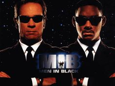 """Men in Black / Totally cool.  """"I make this look good."""""""