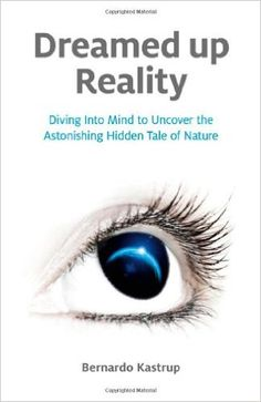 Dreamed Up Reality: Diving into the Mind to Uncover the Astonishing Hidden Tale of Nature Reading Lists, Book Lists, Textbook, My Books, Literature, Mindfulness, Diving, Nature, Intuition