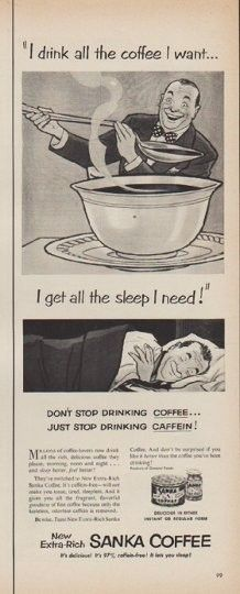 My Grandma Hoke used to drink Sanka... I just talked about this the other day...  Her kitchen used to smell like coffee... I think I get my coffee addiction from her.  I miss my Grandma Hoke. xoxo