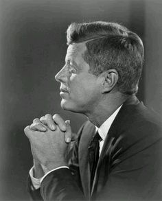 """Kennedy..""""A Thought for Today America """""""
