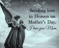 Sending love to heaven miss you mom mothers day wishes heaven happy mothers day happy mothers day quotes mothers day blessings mother's day Happy Mother Day Quotes, Mother Day Wishes, Mother Quotes, Happy Mothers Day, I Miss Your Smile, Miss You Mom, I Love Mom, Heaven Pictures, Mom In Heaven