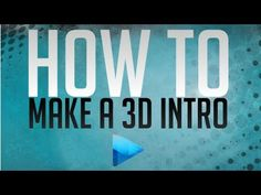 How to make an intro Sony, Vegas, Company Logo, 3d, Youtube, Youtubers, Youtube Movies