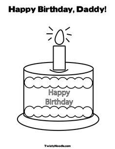 happy birthday daddy coloring page from twistynoodlecom - Birthday Coloring Pages Daddy