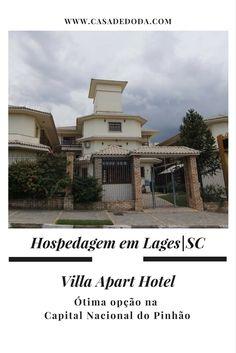 Hospedagem em Lages SC - Villa Apart Hotel - Casa de Doda