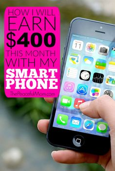 We could all use a little extra cash. Today I'm sharing the simple ways I will be using my smart phone to make an extra $400 this month -- and you can too!  || from ThePeacefulMom.com