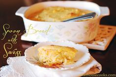 Spoon Bread with Swiss // I don't know what spoon bread is, but you can't really go wrong with bread + cheese!