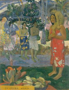 """Paul Gauguin (French, 1848–1903). Ia Orana Maria (Hail Mary), 1891. The Metropolitan Museum of Art, New York. Bequest of Sam A. Lewisohn, 1951 (51.112.2) 