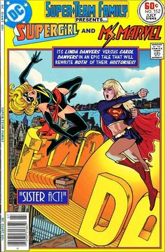 Super-Team Family: The Lost Issues!: Supergirl and Ms. Marvel
