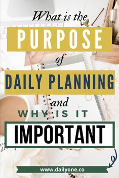 What is the Purpose of Daily Planning and Why Is It Important? Time Management Strategies, Time Management Skills, Daily Planning, Goal Planning, Focus On Your Goals, Journal Inspiration, Journal Ideas, Life Organization, Working Moms