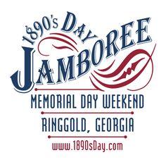 1890's Day Jamboree - Memorial Day Weekend - Ringgold, GA