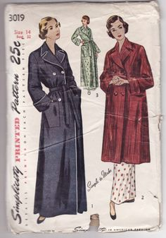 Practical robes for me. Something with buttons and sash...Simplicity 3019, late 1940s
