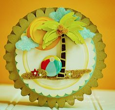 Cute tropical card using the Cricut! copy beach ball and use Crystal Effects to make it glossy