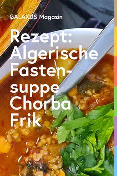 Chorba Frik ist eine reichhaltige Suppe, die in Tunesien und Algerien besonders im Ramadan gern gegessen wird. Food Porn, Eat Smart, Ramadan, Chili, Soup, Menu, Gourmet, Scenery, Brot