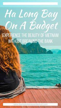 Ha Long Bay On A Budget, Vietnam | Cheap Ha Long Bay Cruise | Cat Ba Island | Adventure | Backpack South East Asia | Travel | Backpacking | Must Visit | Do Not Miss | Vietnam | Ha Long Bay Cruise | Ocean Tours | Adventure | Photography | Backpackers Wanderlust | #vietnam #halongbay #cocktailcruise #hanoi #budgetcruisehalongbay #backpacksoutheastasia