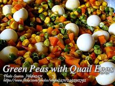 Another delicious vegetable dish consisting of green peas, pork, shrimps, vegetables like chayote, string beans and quail eggs. #GreenPeas #QuailEggs Egg Photo, Quail Eggs, Green Peas, Vegetable Dishes, Shrimp, Beans, Pork, Vegetables, Fruit