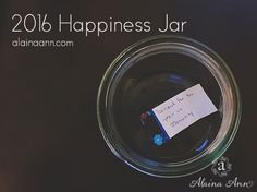 2016 Happiness Jar...
