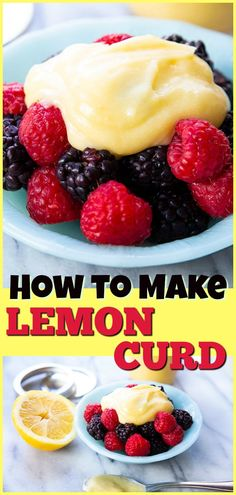 How To Make Lemon Curd. My recipe is fast, easy and yields two cups of delicious lemon curd, enough to last you for a week or two in the fridge. #lemon #lemoncurd #dessert #sweet #lemons #baking #cooking #treats #howto