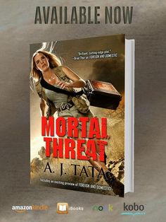 Retired Brigadier General Anthony Tata's fourth Threat novel, Mortal Threat, became the Number One downloaded book on Amazon's thrillers list after its initial release in 2015.