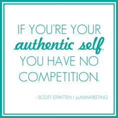 YES!!!!!!  Be authentic, trying to be something you are not, to compete, is ugly.  ( and obvious) GIVE CREDIT WHERE IT IS DUE.  Quit stealing peoples thunder!!!!!