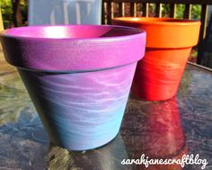 Sarah Jane's Craft Blog: Ombre Terra Cotta Pots                                                                                                                                                                                 More
