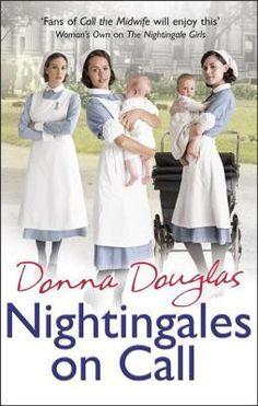 Nightingales On Call Nightingales 4 Kindle Edition By Donna Douglas Literature