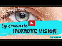 Eye Exercises To Improve Vision: Good Bye To Glasses And Contact lenses
