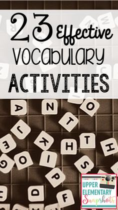 Find 23 ready to use, effective vocabulary activities your students will love, by The Teacher Next Door!