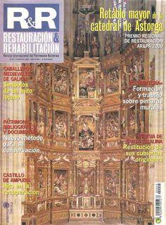 Restauración y rehabilitación : revista internacional del Patrimonio Histórico.  Fondo en bellas artes:   1994-1998 (1999-2000) 2001-(2005)-