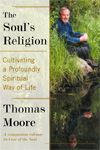 Spirituality is something most of us seek in some way, shape or form. The Soul's Religion By Thomas Moore helps you get there.