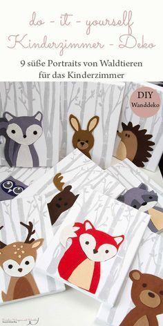 DIY - Kinderzimmer Wanddeko: so kannst auch du neun süße Portraits von Waldtieren für das Kinderzimmer selber machen