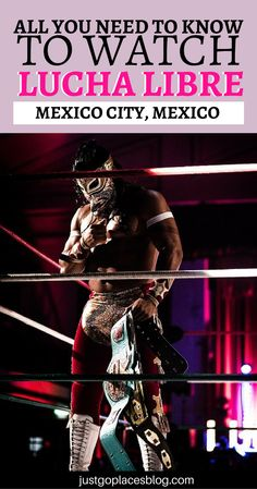 All you need to know to watch a Lucha Libre show in Mexico City with kids: discover why you should go, what expects you, and a few tips. | Lucha Libre Mexico City #LuchaLibre #méxico #mexicocity - via @justgoplaces