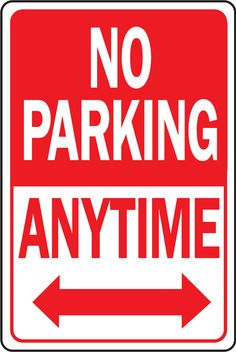 "12"" x 18"" Aluminum No Parking Anytime Sign"
