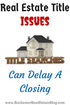 Real Estate Title Issues Can Delay A Closing - http://www.rochesterrealestateblog.com/top-10-reasons-why-a-real-estate-closing-is-delayed/ via @KyleHiscockRE #realestate #closings