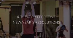 4 tips for effective New Year's Resolutions | CrossFit City Road