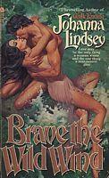 Brave the Wild Wind by Johanna Lindsey - FictionDB