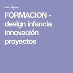 FORMACION - design infancia innovación proyectos