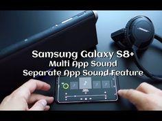 Samsung Galaxy S8+ Multi App Sound / Separate App Sound - Andrasi.ro