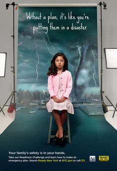 NYC Office of Emergency Management, Ad Council: Ready New York, Girl Social Advertising, Creative Advertising, Advertising Campaign, Media Psychology, Family Safety, Campaign Posters, New York Girls, Emergency Management, Poster Series