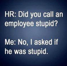 New funny comebacks hilarious humor Ideas Super Funny Quotes, Funny Quotes For Teens, Funny Work Quotes, Sarcasm Quotes, Sarcastic Humor, Funny Comebacks, Funny Memes, Jokes, Hilarious Quotes
