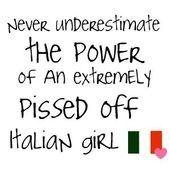 Nunca subestimes el poder de una chica italiana cabreado …hahaha